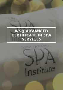 WSQ Advanced Certificate in Spa Services