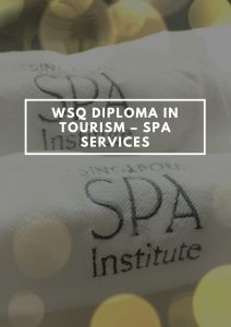 WSQ Diploma in Tourism - Spa Services